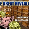 The Great Revealing: US Marshals Expose Biggest Scandal in History